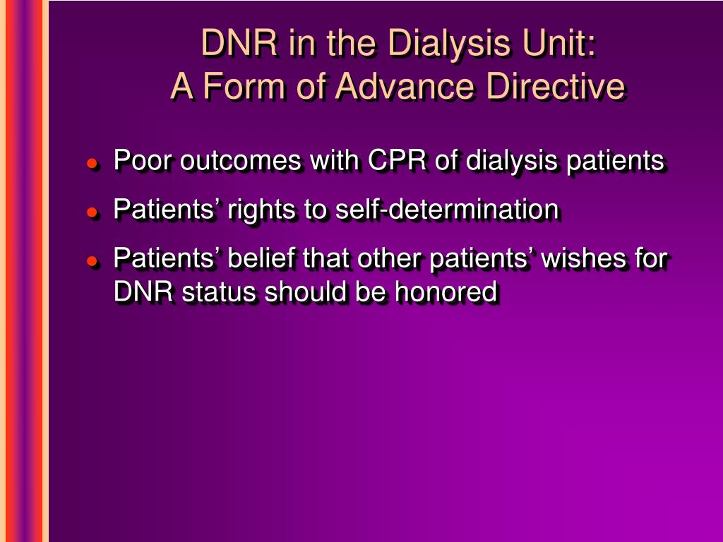 DNR in the Dialysis Unit: