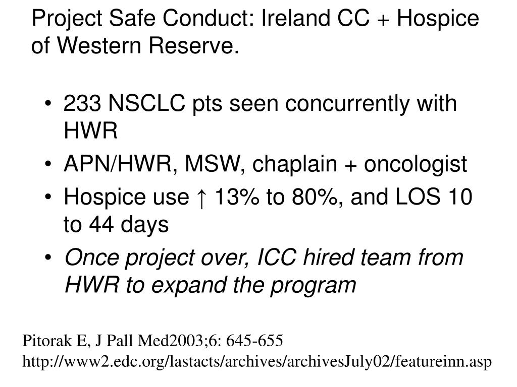 Project Safe Conduct: Ireland CC + Hospice of Western Reserve.