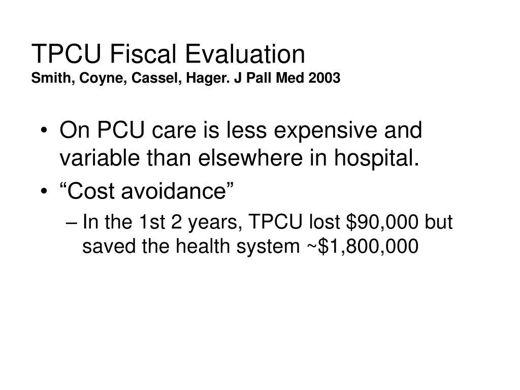 TPCU Fiscal Evaluation
