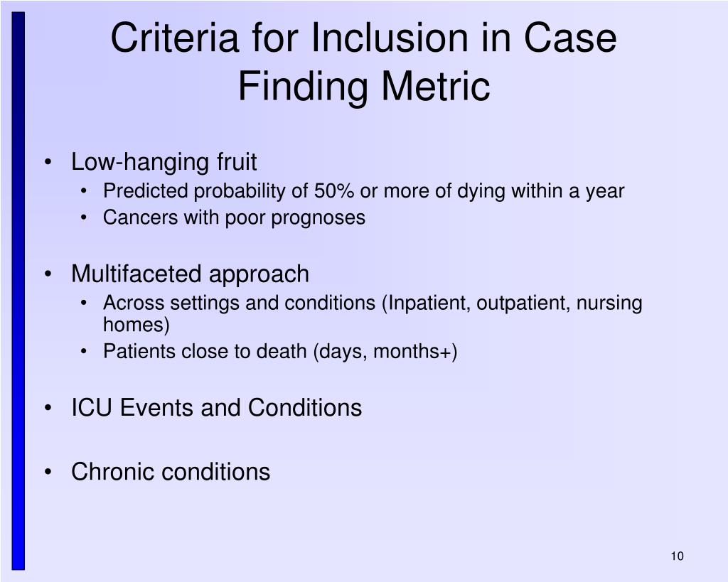 Criteria for Inclusion in Case Finding Metric