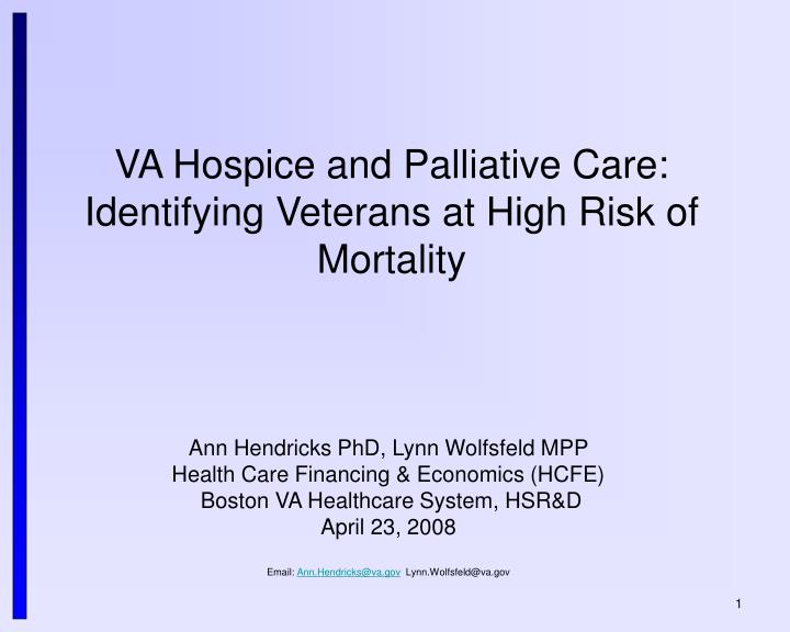 Va hospice and palliative care identifying veterans at high risk of mortality
