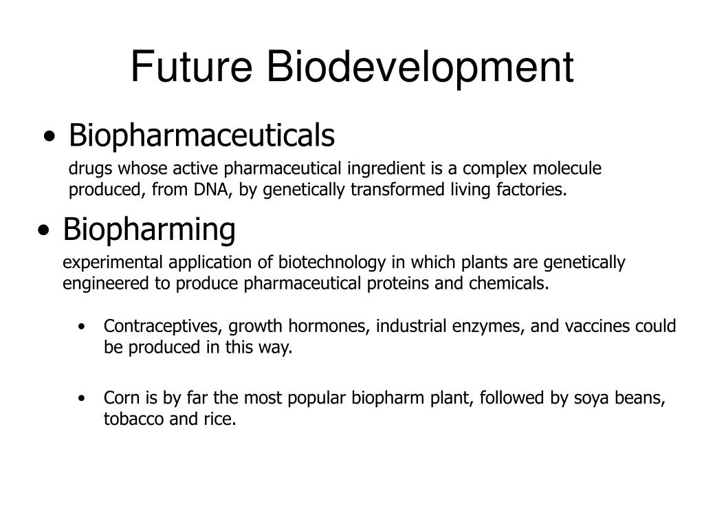 Future Biodevelopment
