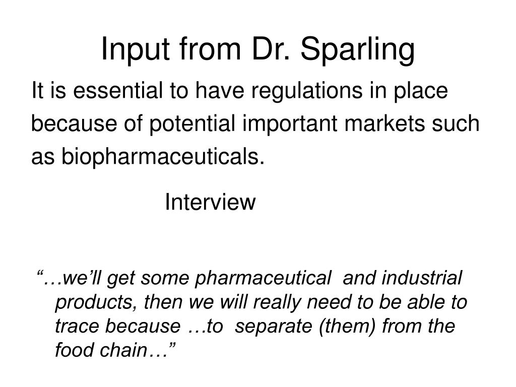 Input from Dr. Sparling