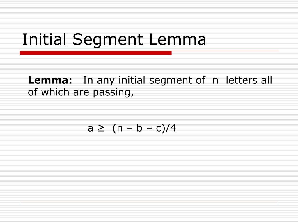 Initial Segment Lemma
