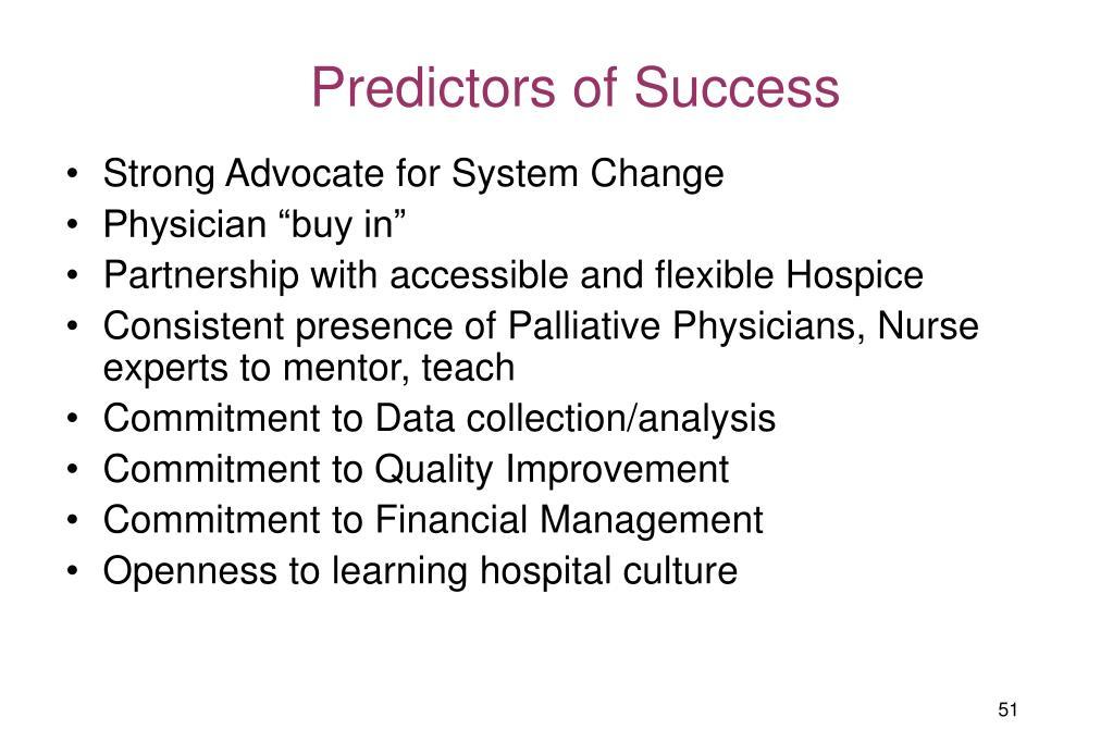 Predictors of Success