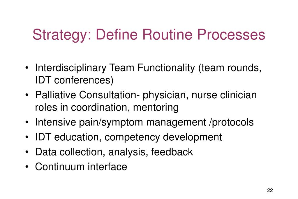 Strategy: Define Routine Processes