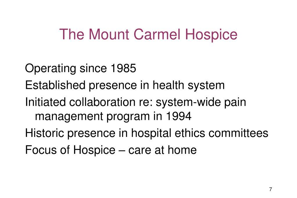 The Mount Carmel Hospice