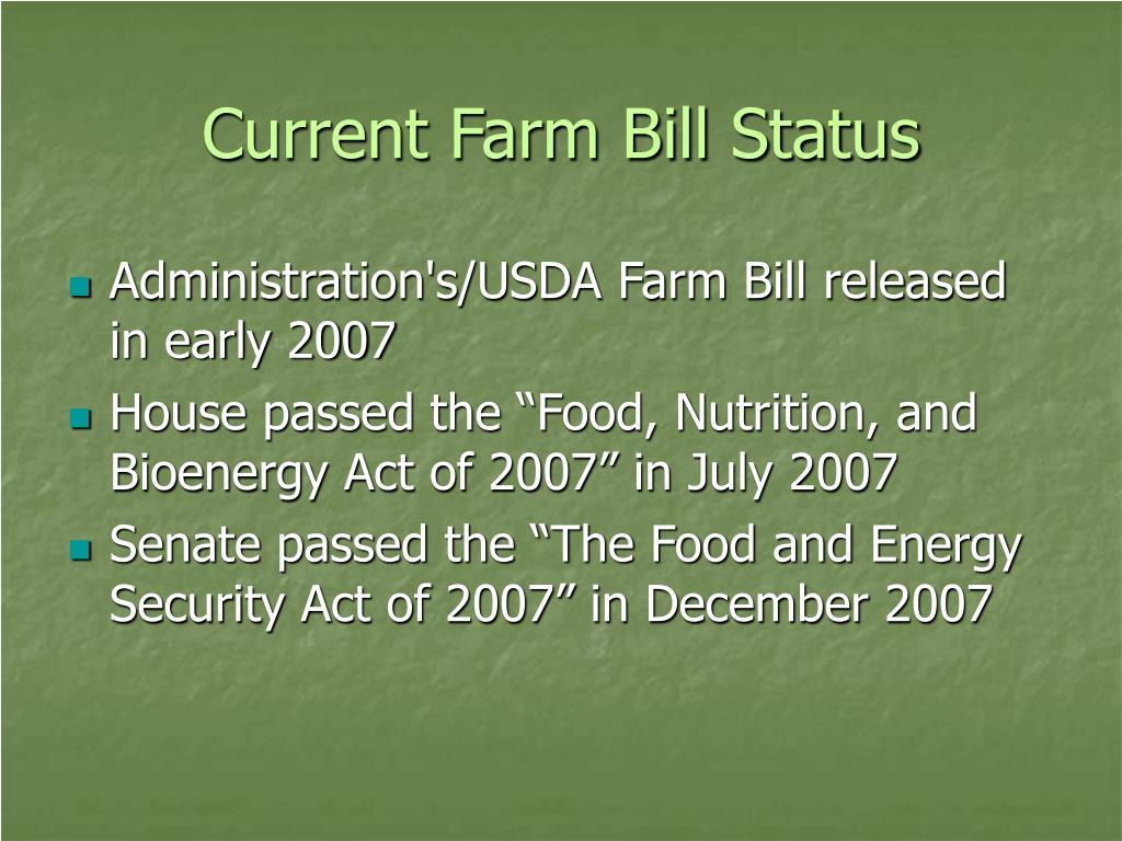 Current Farm Bill Status