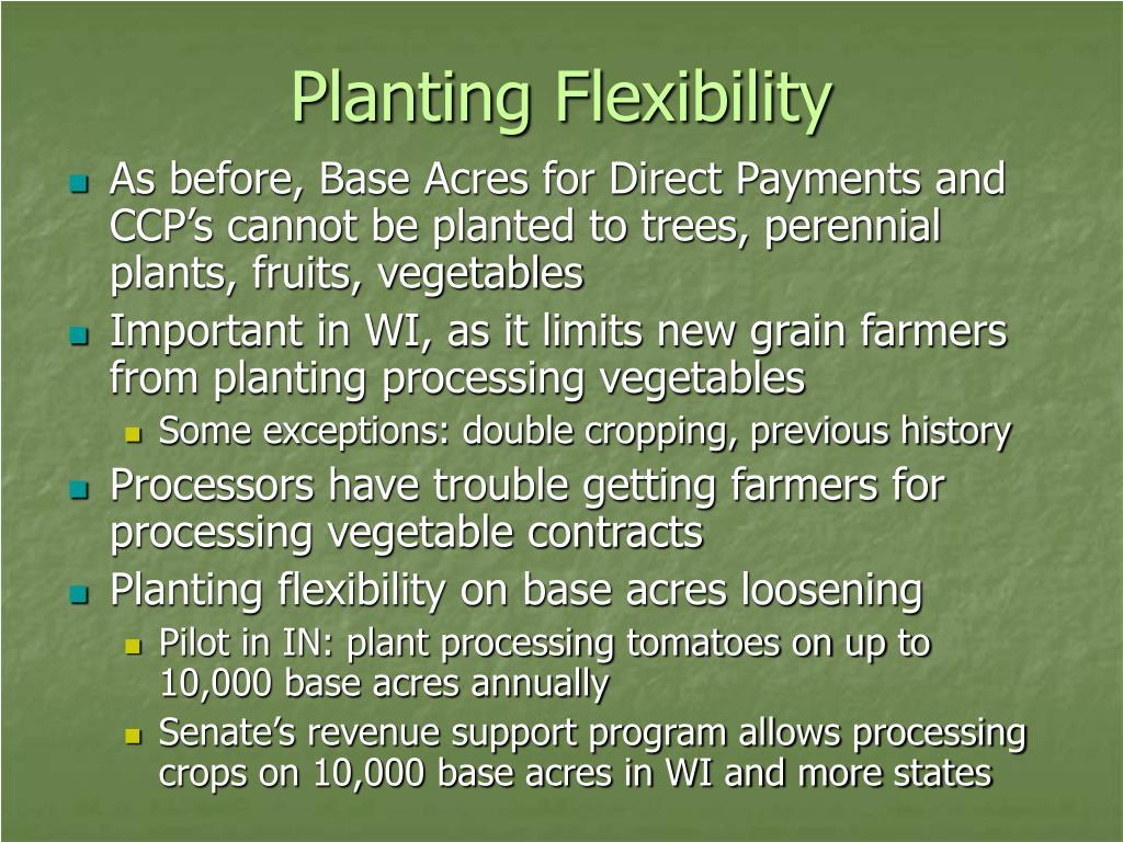 Planting Flexibility
