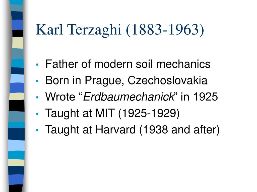 Karl Terzaghi (1883-1963)