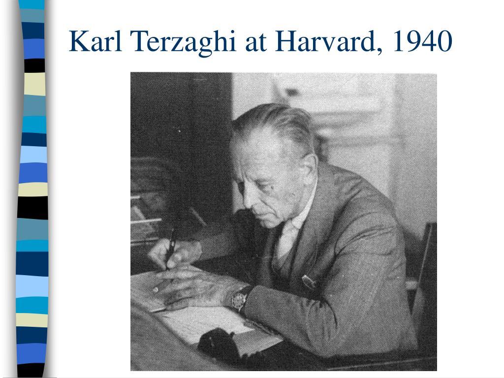 Karl Terzaghi at Harvard, 1940