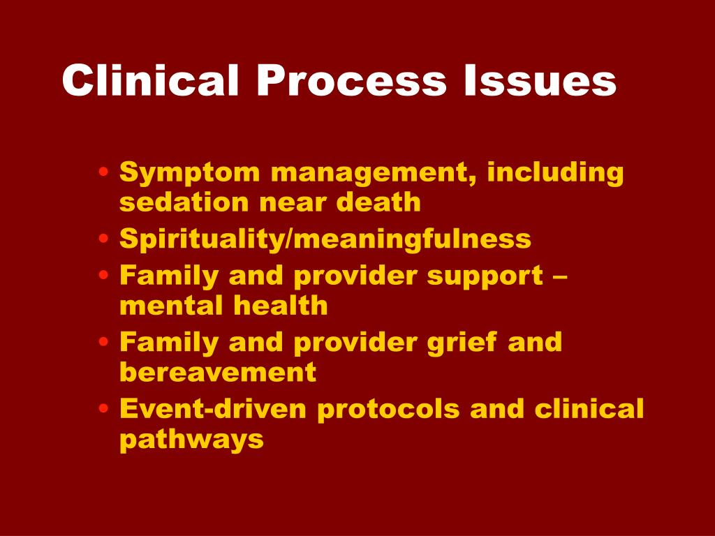 Clinical Process Issues