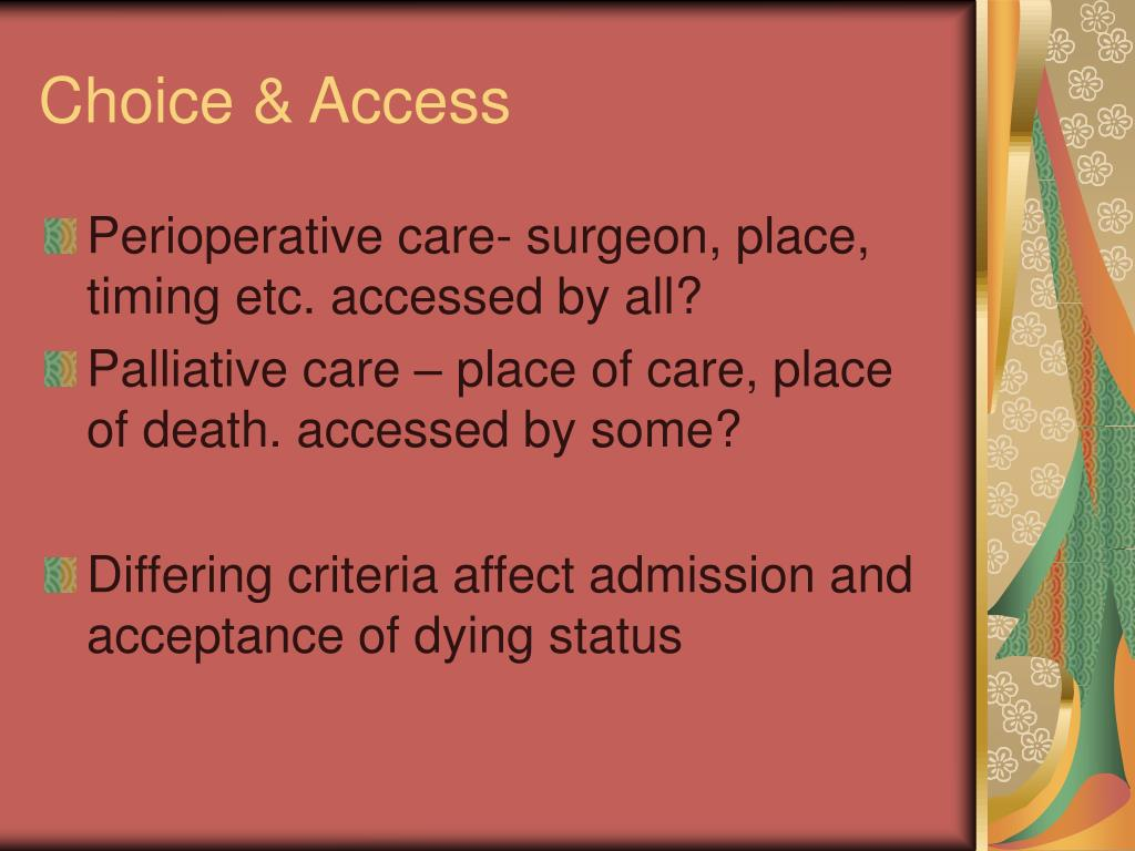 Choice & Access