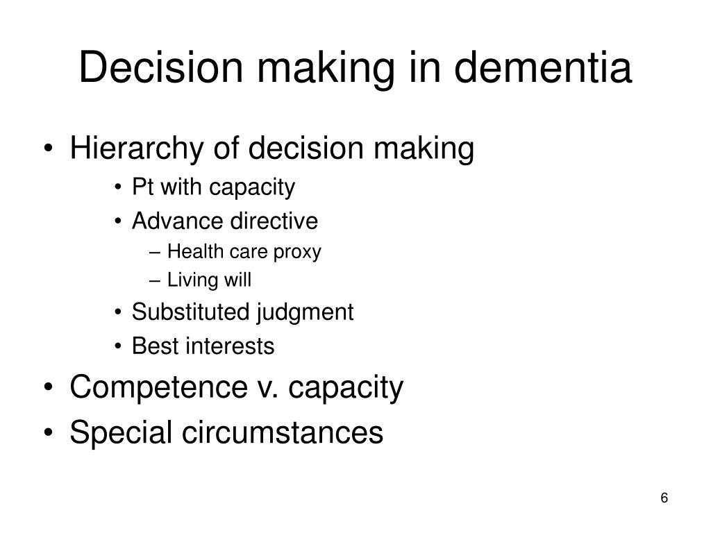 Decision making in dementia