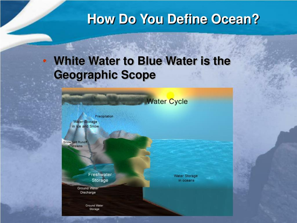 How Do You Define Ocean?