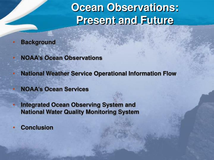 Ocean observations present and future2