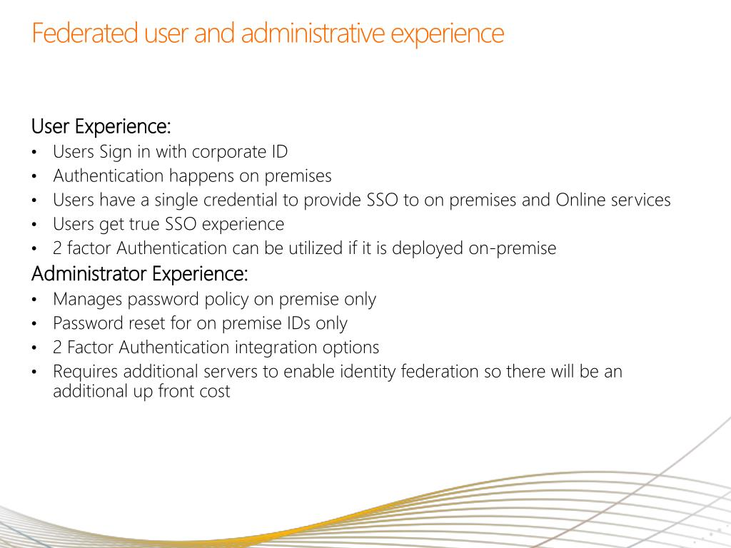Federated user and administrative experience