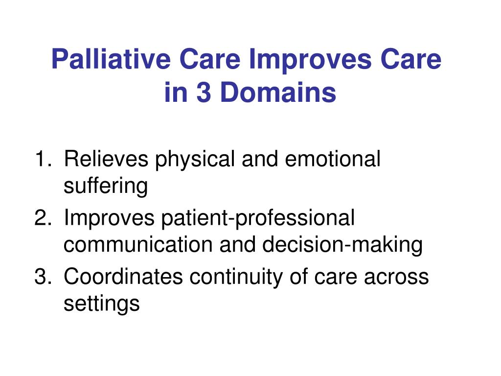 Palliative Care Improves Care