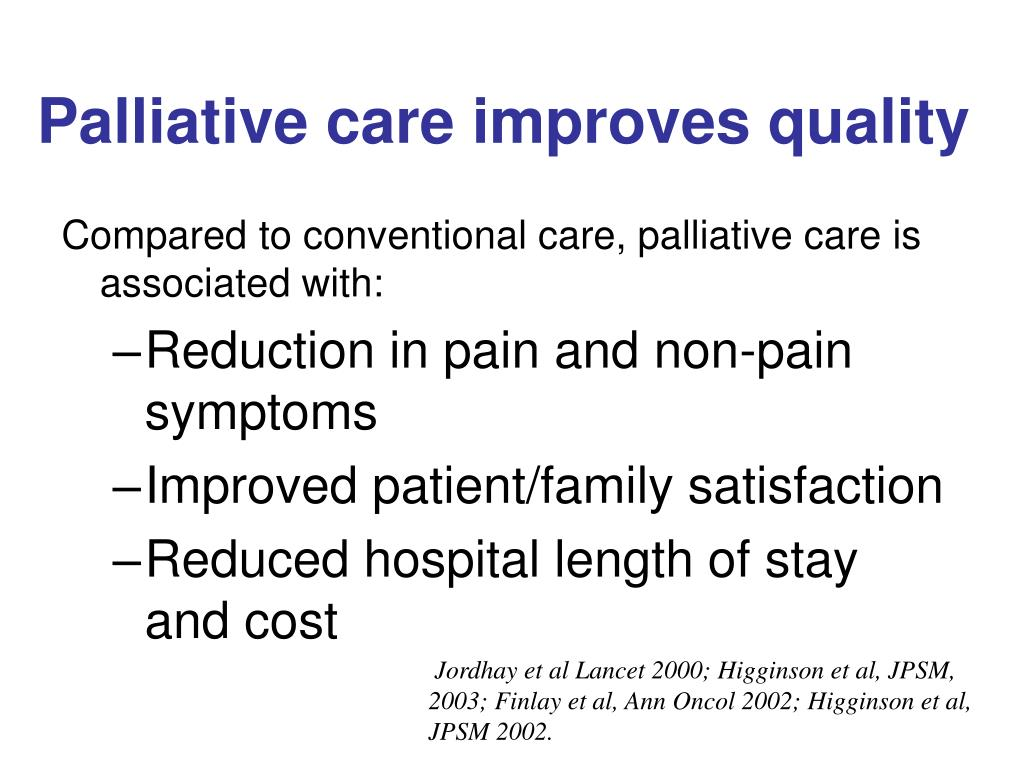 Palliative care improves quality