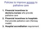 policies to improve access to palliative care
