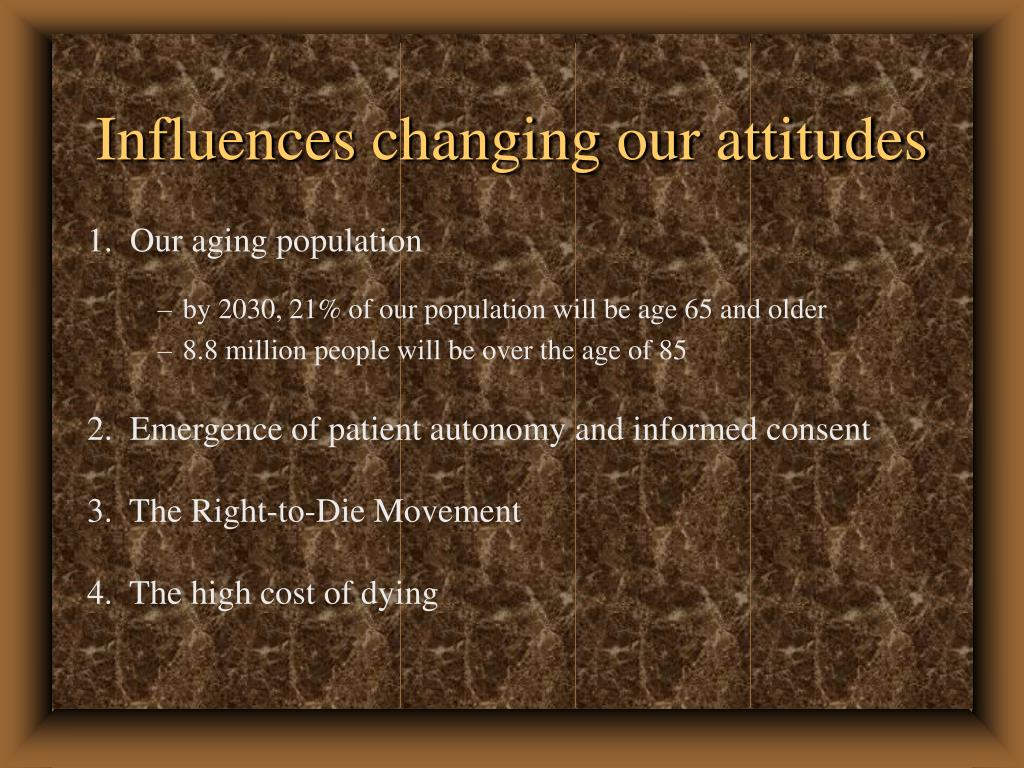 Influences changing our attitudes