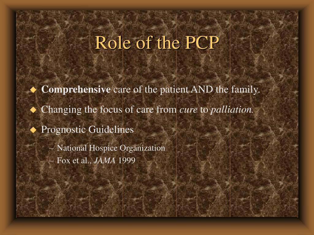 Role of the PCP