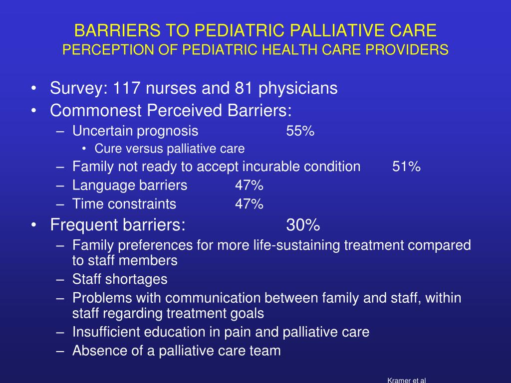BARRIERS TO PEDIATRIC PALLIATIVE CARE