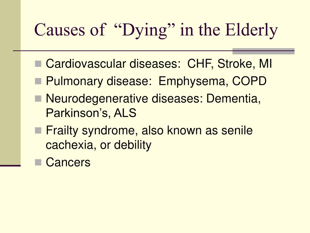 "Causes of  ""Dying"" in the Elderly"