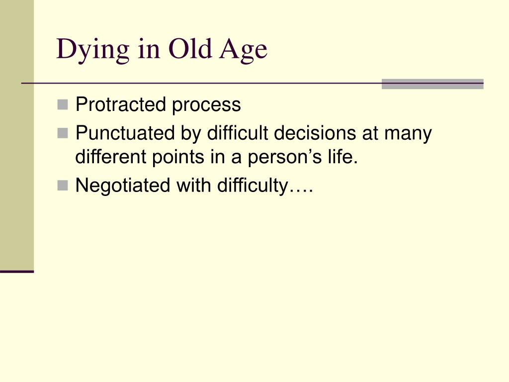 Dying in Old Age