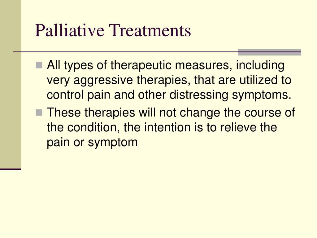 Palliative Treatments