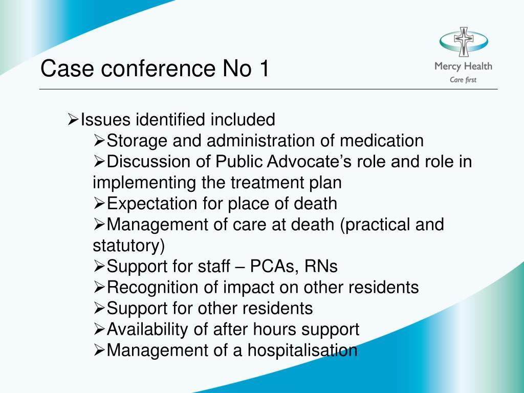 Case conference No 1