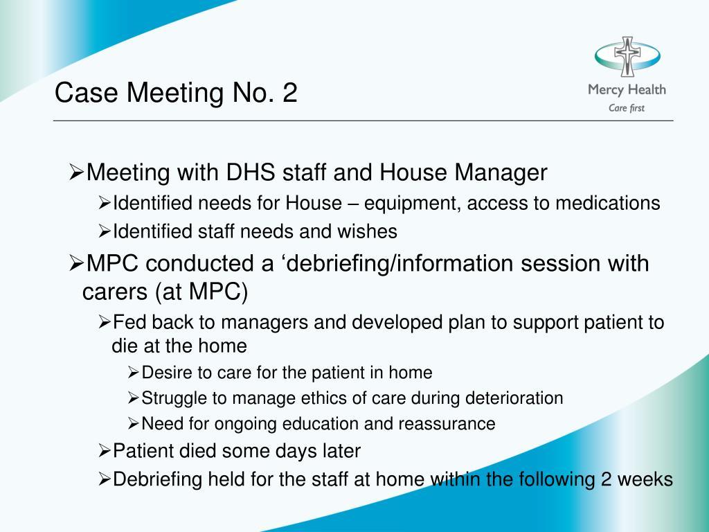 Case Meeting No. 2
