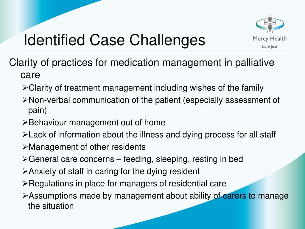 Identified Case Challenges