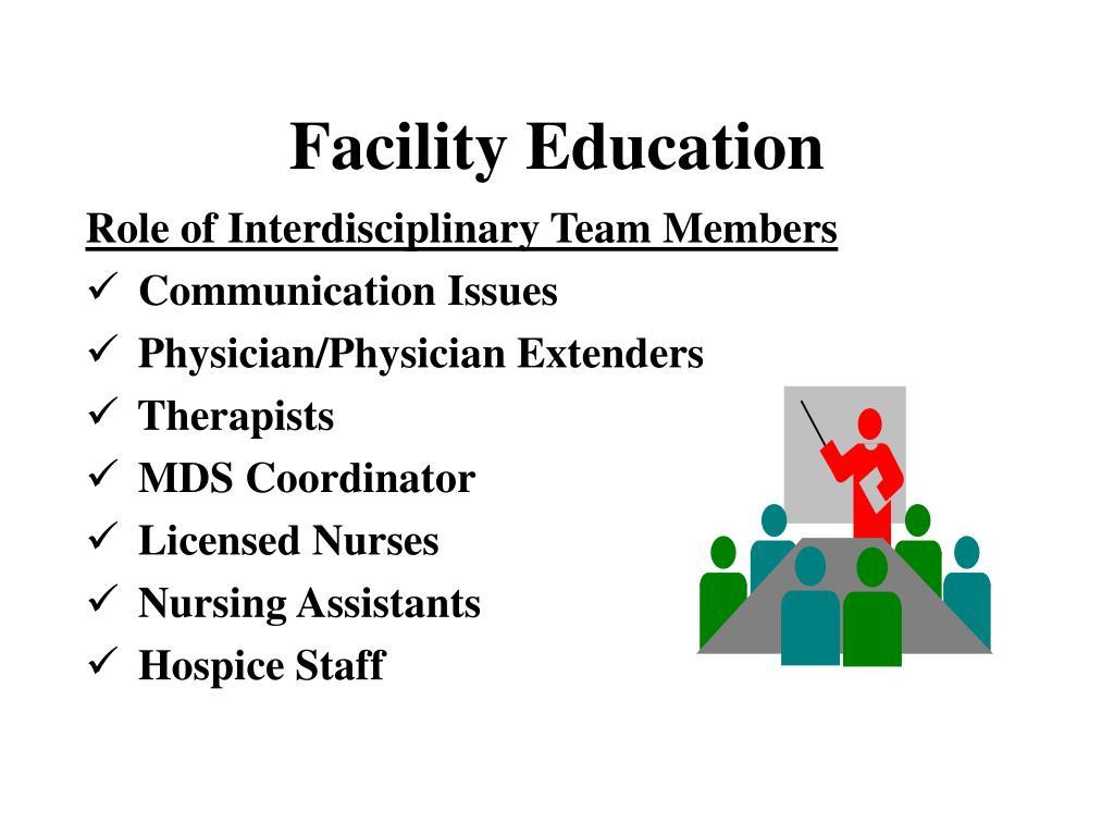Facility Education