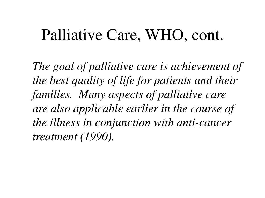 Palliative Care, WHO, cont.