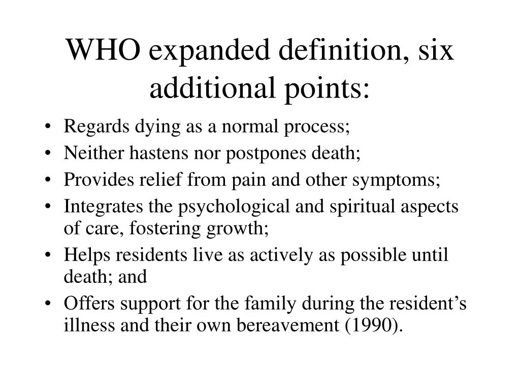 WHO expanded definition, six additional points: