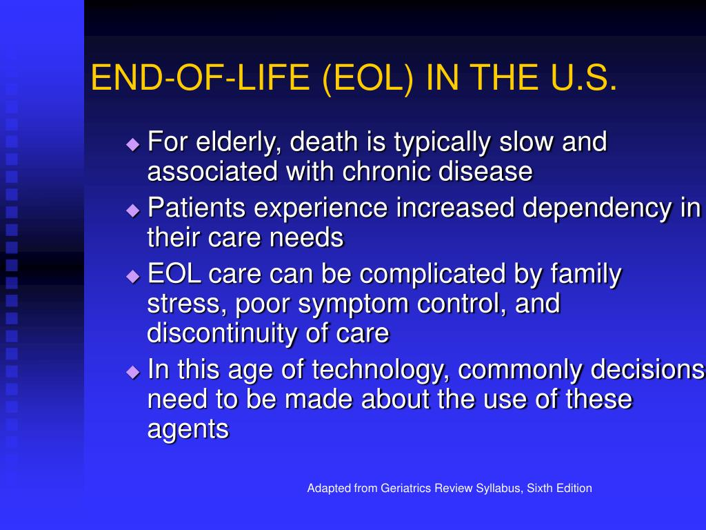 END-OF-LIFE (EOL) IN THE U.S.