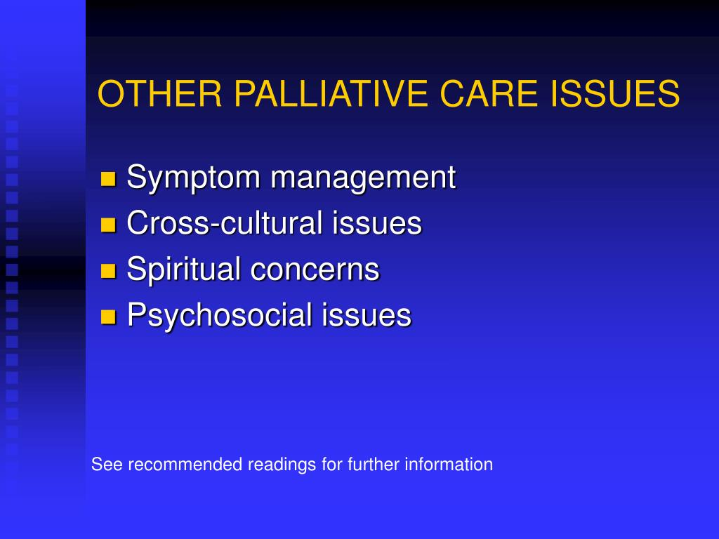 OTHER PALLIATIVE CARE ISSUES