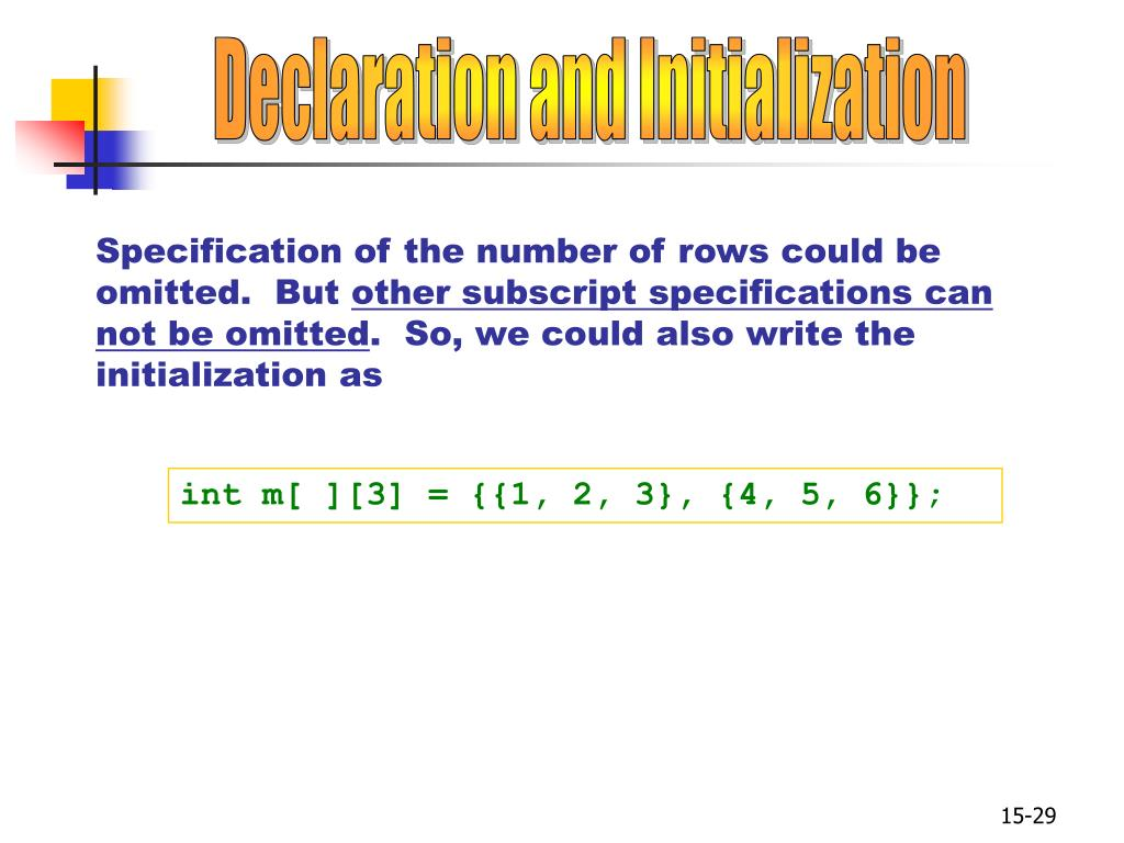 Declaration and Initialization