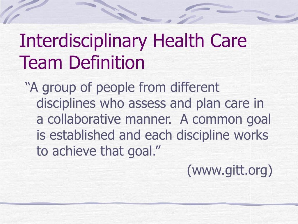 Interdisciplinary Health Care