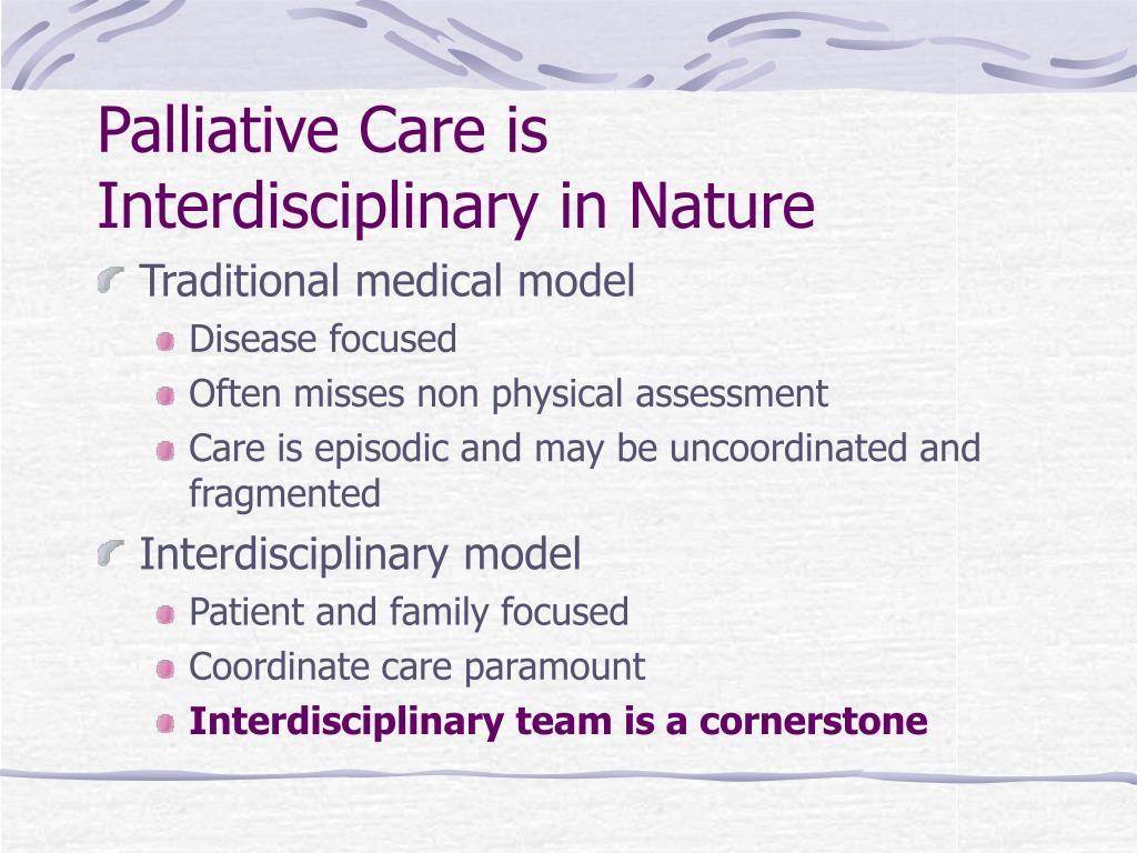 Palliative Care is
