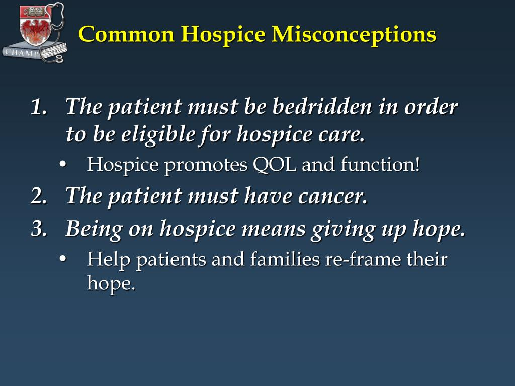 Common Hospice Misconceptions
