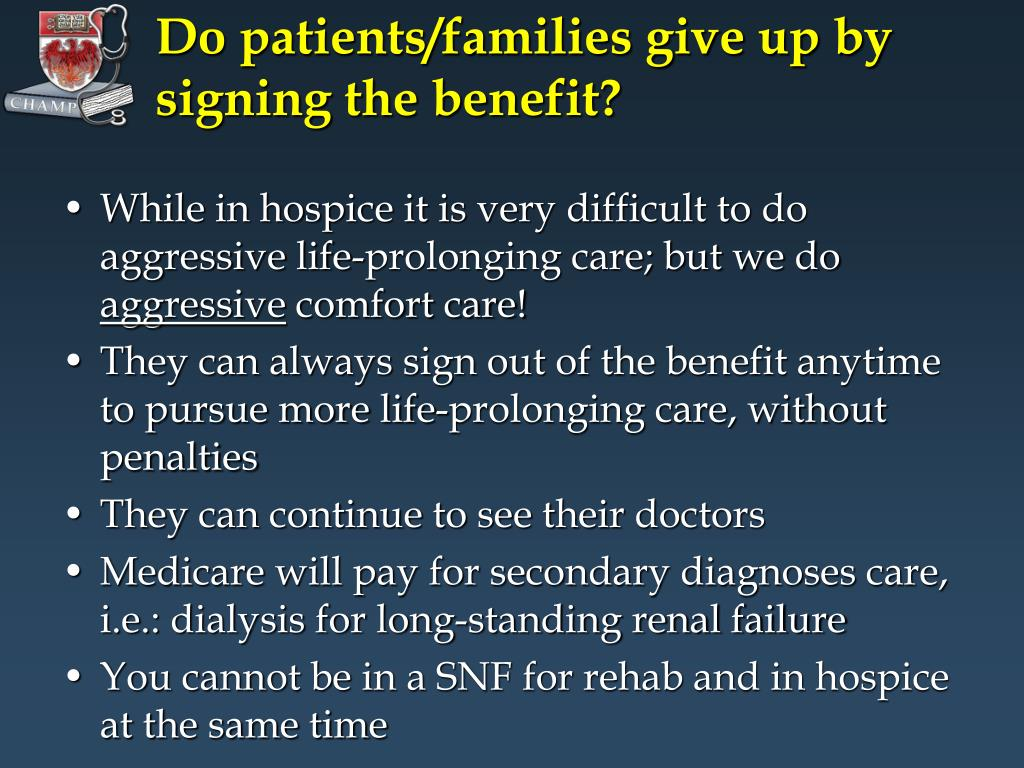 Do patients/families give up by signing the benefit?