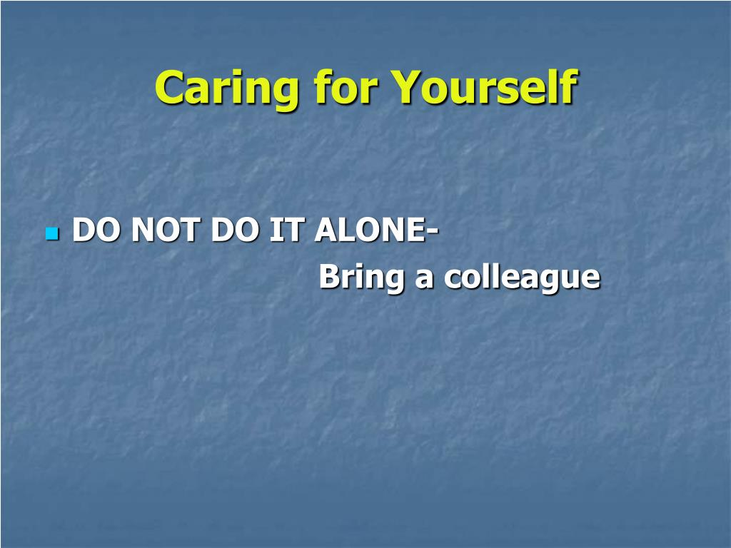 Caring for Yourself