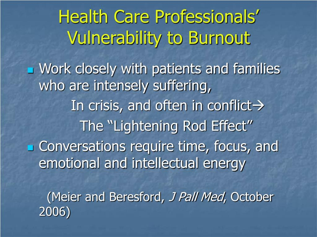 Health Care Professionals' Vulnerability to Burnout