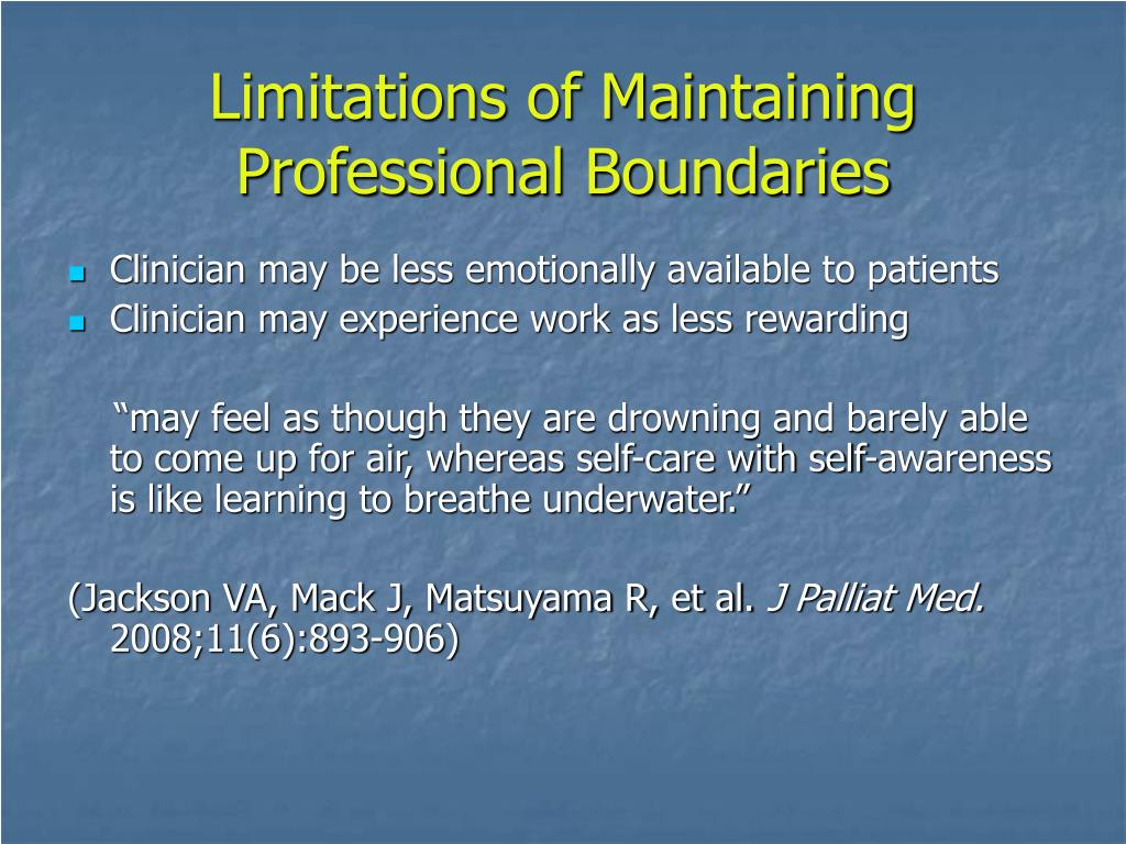 Limitations of Maintaining Professional Boundaries
