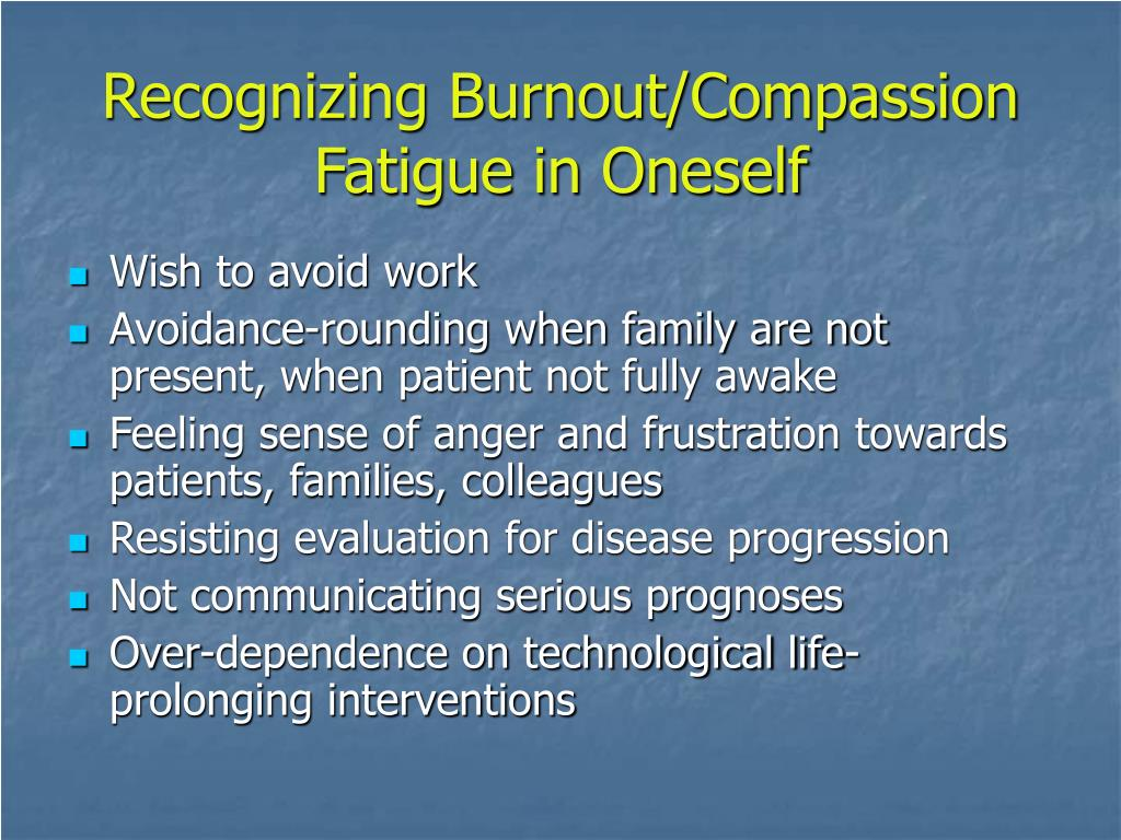 Recognizing Burnout/Compassion Fatigue in Oneself