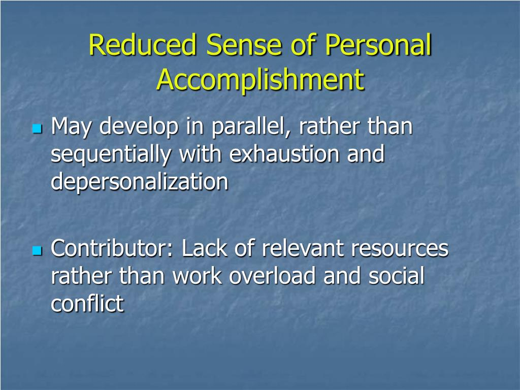 Reduced Sense of Personal Accomplishment