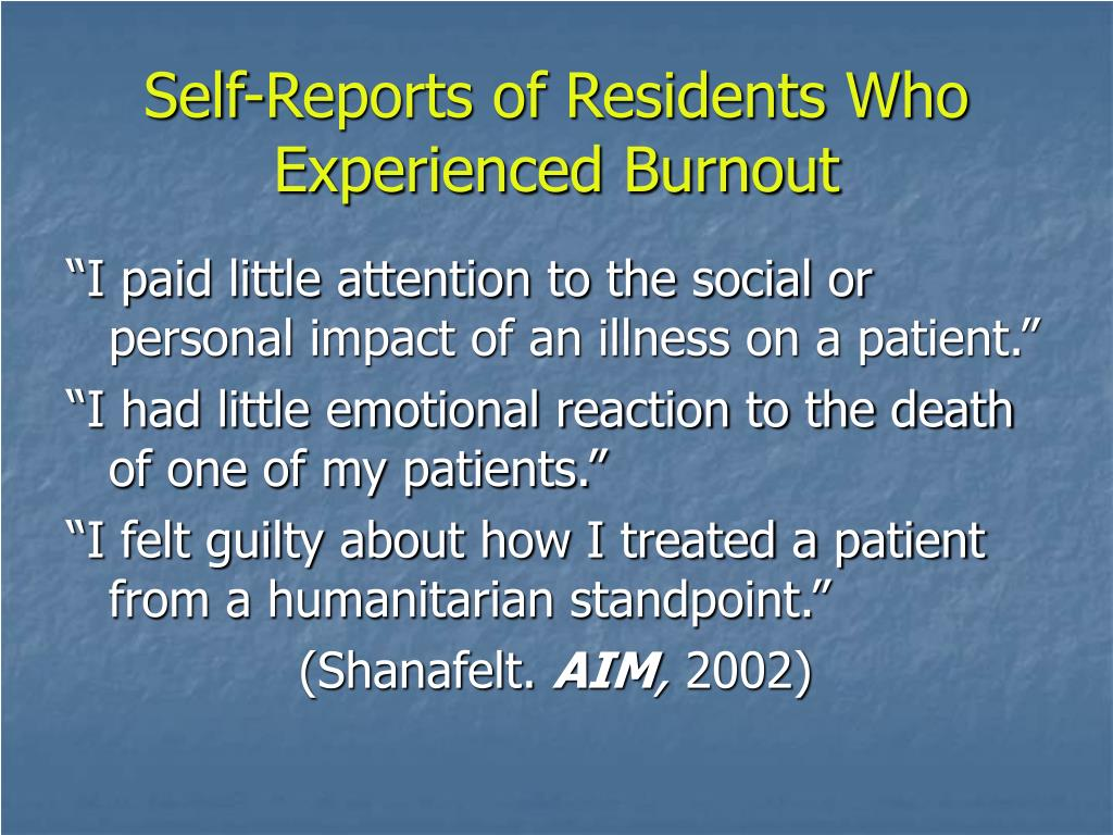 Self-Reports of Residents Who Experienced Burnout