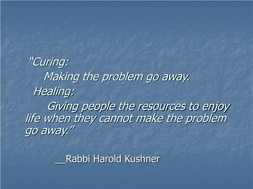 """""""Curing:"""